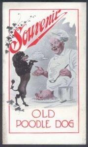 Le restaurant français old poodle dog, fondé en 1849, fut l'un des restaurants les plus réputés de san francisco